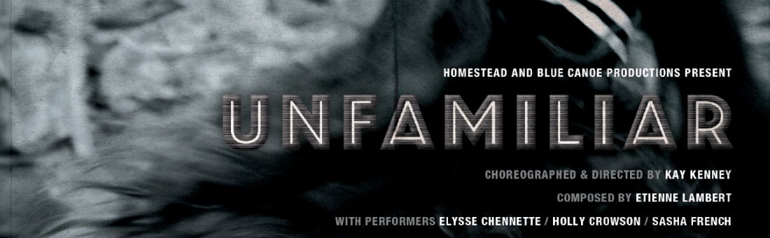 UNFAMILIAR, Kingston, May 4 – 7
